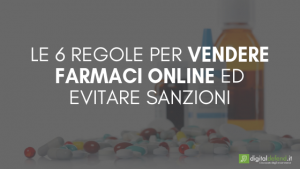 VENDITA FARMACI ONLINE NORMATIVA DIGITAL DEFEND