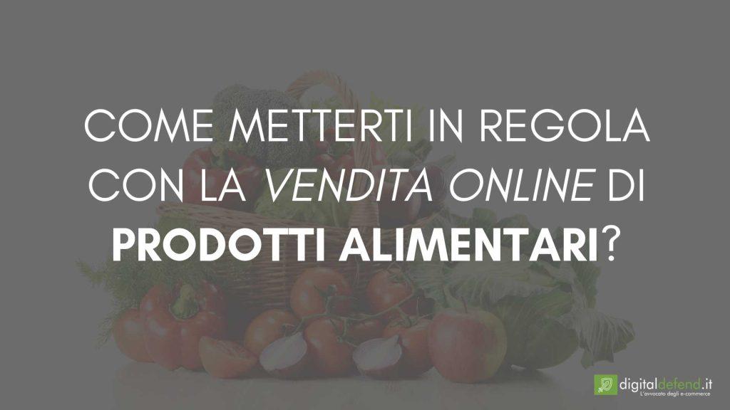 vendita-prodotti-alimentari-online-autorizzazioni